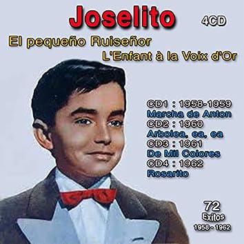 L'enfant À la Voix D'or - Intégral 1958-1962 - Vol. 1: 1958-1959 : Marcha de Anton, Vol. 2 : 1960 : Arbolea, Ea, Ea, Vol. 3: 1961 : De Mil Colores, Vol. 4: 1962 : Rosarito (72 Exitos)