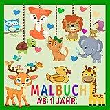 Malbuch ab 1 Jahr: Mein erstes Malbuch Tiere ab 1 Jahr | 40 verschiedene Tiere zum Ausmalen mit Löwe, Elefant, Bär, Delfin Vielem Mehr | Mitbringsel Kindergeburtstag Gastgeschenke und Baby Geschenk