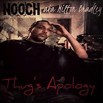 Thug's Apology (feat. Redray Frazier)
