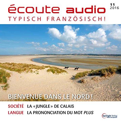 Écoute Audio - Bienvenue dans le Nord ! 11/16 Titelbild