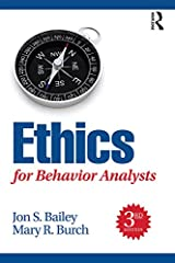Ethics for Behavior Analysts Kindle Edition