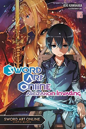 Sword Art Online 15 (light novel): Alicization Invading (English Edition)