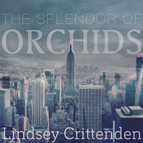 The Splendor of Orchids audiobook cover art