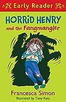 Horrid Henry and the Fangmangler (Horrid Henry Early Reader)