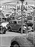 Motoring Museums in France (Motoring Museums in The World Book 1)