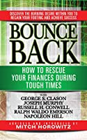 Bounce Back: How to Rescue Your Finances During Tough Times featuring George S. Clayson, Joseph Murphy, Russell H. Conwell, Ralph Waldo Emerson, Napoleon Hill