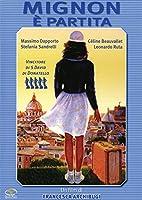 Mignon E' Partita [Italian Edition]