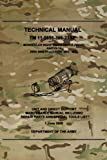 TM 11-5855-306-23&P Monocular Night Vision Device (MNVD) AN/PVS-14: Unit and Direct Support Maintenance Manual Including Repair Parts and Special Tools List