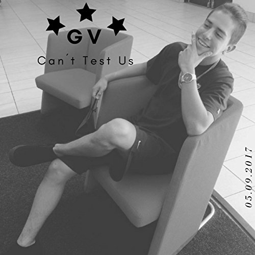 Can\'t Test Us [Explicit]
