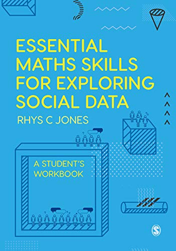 Essential Maths Skills for Exploring Social Data: A Student's Workbook (English Edition)