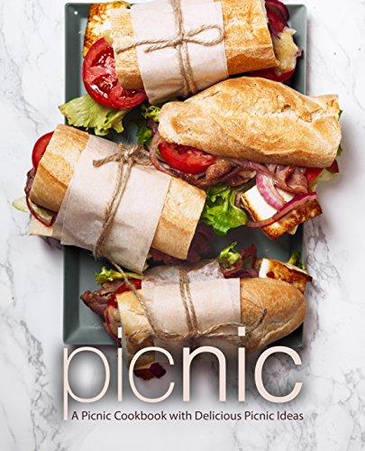 Picnic: A Picnic Cookbook with Delicious Picnic Ideas (2nd Edition) (English Edition)