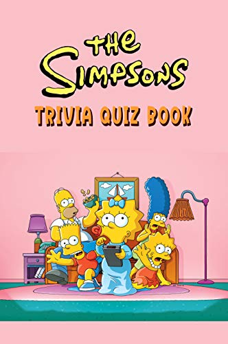 The Simpsons: Trivia Quiz Book (English Edition)