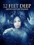 12 Feet Deep: Gefangen im Wasser [dt./OV]