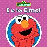 Songtexte von Sesame Street - E is for Elmo!