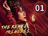 The Rebel Princess EP1