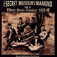 The Secret Museum Of Mankind, Vol. 2: Ethnic Music Classics 1925-1948