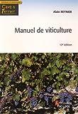 Manuel de viticulture - Guide technique du viticulteur
