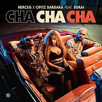 Cha cha cha (feat. Burai)