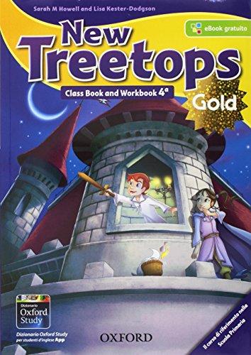 New treetops. Class book-Workbook. Ediz. gold. Per la Scuola elementare. Con e-book. Con 2 espansioni online. Con 2 libri: Compiti di realtà-CLIL & ... & Competences Companion. -: 4: Vol. 4