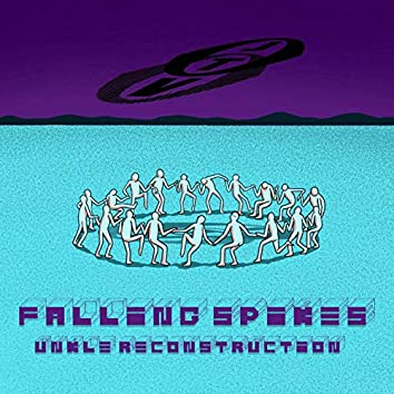 Falling Spikes (UNKLE Reconstruction)