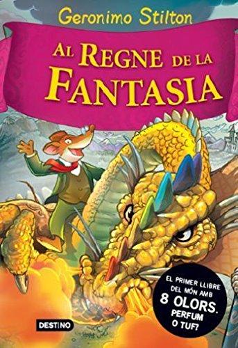 Stilton: al regne de fantasía (GERONIMO STILTON. REGNE DE LA FANTASIA)