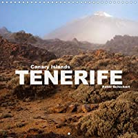 Canary Islands Tenerife (Wall Calendar 2021 300 × 300 mm Square): The wonderful and varied Canary island in a beautiful calendar by travel photographer Peter Schickert. (Monthly calendar, 14 pages )