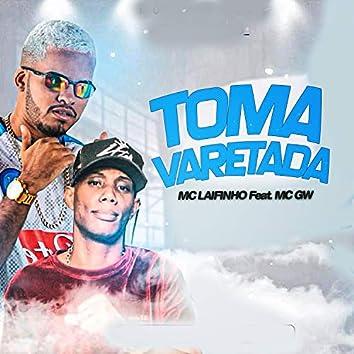 Toma Varetada (feat. Mc Gw)