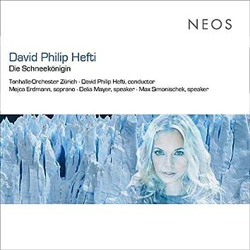 David Philip Hefti: Die Schneekönigin