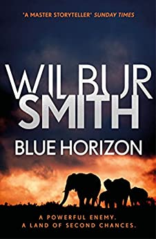 Blue Horizon: The Courtney Series 11 (English Edition) van [Wilbur Smith]