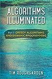 Algorithms Illuminated (Part 3): Greedy Algorithms and Dynamic Programming - Tim Roughgarden