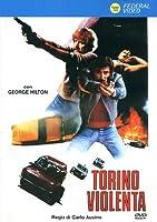Torino Violenta [Italian Edition]