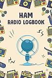 Ham Radio Log book: Radio Operator Record Keeping Journal – Radio Wave Power Test Logbook – Ham Radio Frequency Tracker Book - Radio Notebook