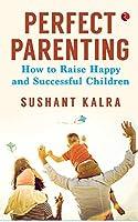 Perfect Parenting (Pb)