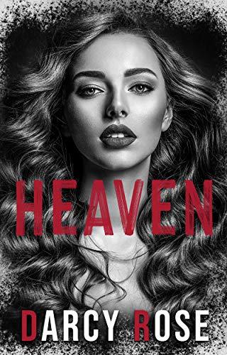 Heaven: A forbidden romance (Black Heart Romance presents Heaven & Hell) by [Darcy Rose]