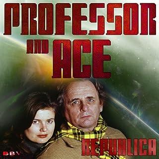 Professor & Ace: Republica audiobook cover art