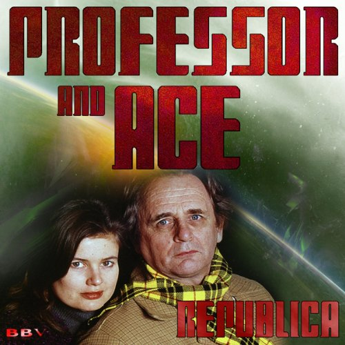 Professor & Ace: Republica audiobook cover art