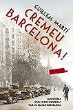 Cremeu Barcelona! (LABUTXACA)
