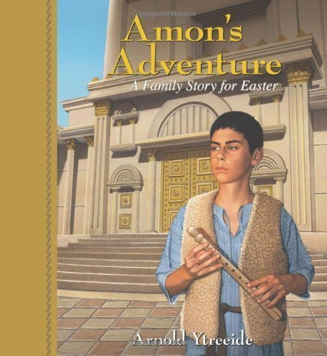 Amon's Adventure by Arnold Ytreeide (January 2011)