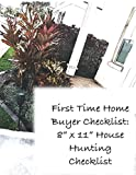"""First Time Home Buyer Checklist: 8"""" x 11"""" House Hunting Checklist: New Home First Time Buyer Log Book"""