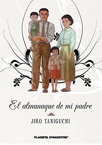 El almanaque de mi padre (Nueva edición) (Manga: Biblioteca Taniguchi)