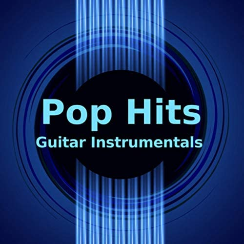 Instrumental Guitar Covers & Instrumental Pop Covers