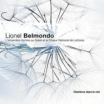 Clairières dans le Ciel (feat. L'Ensemble Hymne au Soleil, le Choeur National de Lettonie)