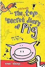 Best the unbelievable top secret diary of pig Reviews
