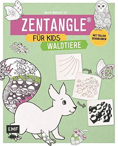Zentangle für Kids Waldtiere: Mit tollen Schablonen