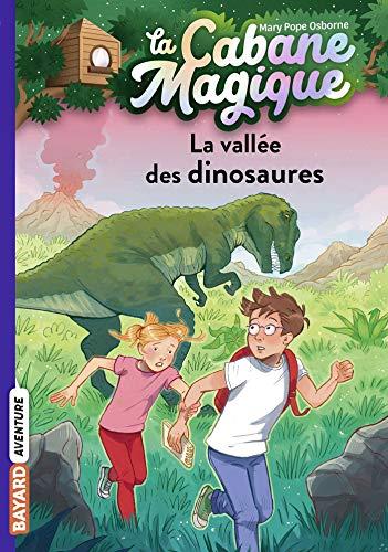 La cabane magique, Tome 01: La vallée des dinosaures