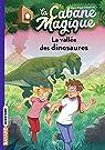 La Cabane Magique, Tome 1 : La vallée des dinosaures par Osborne