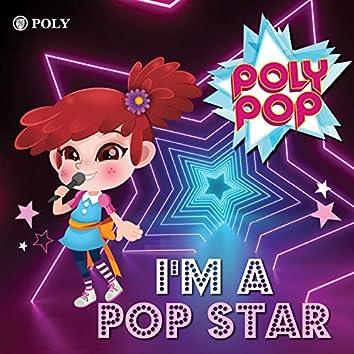I'm a POP STAR