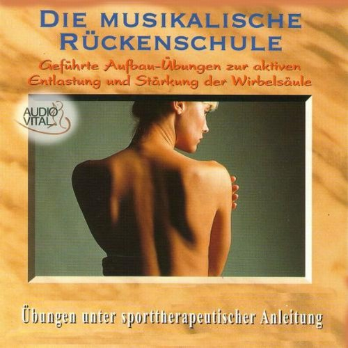 Rückenschule: Die Musikalische Rückenschule Titelbild