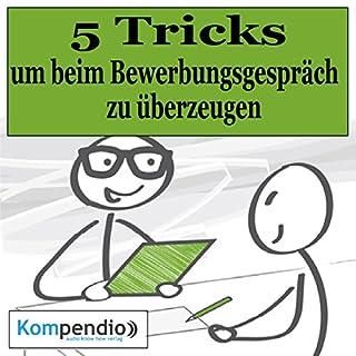 5 Tricks, um beim Bewerbungsgespräch zu überzeugen Titelbild