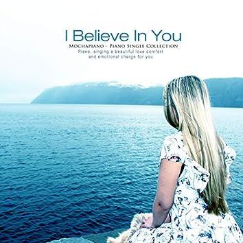 I Believe In You